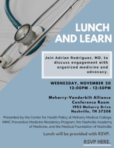 Lunch & Learn with Adrian Rodriguez, MD @ Meharry-Vanderbilt Alliance