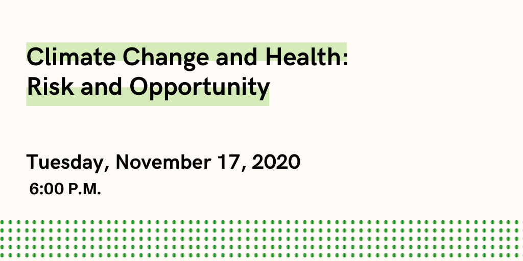 November Webinar - Climate Change and Health: Risk and Opportunity