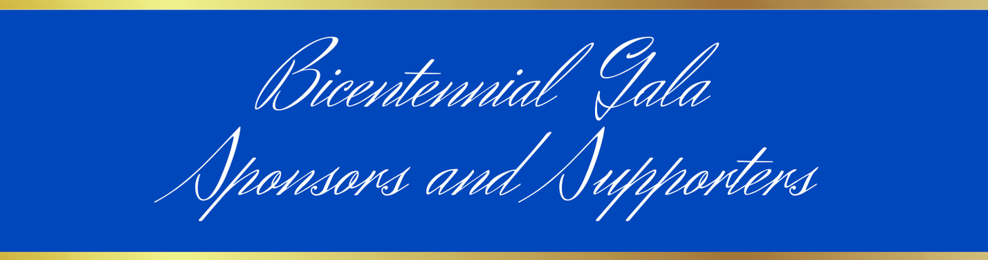 Bicentennial Gala Sponsors and Supporters